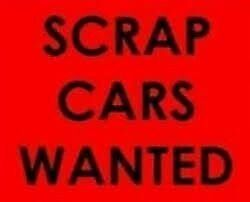 CARS WANTED.... M.O.T FAILS, DAMAGE, SCRAP, ALL CARS WANTED, FAST PICK UP