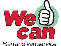 TWO MAN and VAN DAY and NIGHT REMOVAL and CLEARANCE