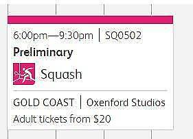 2 tickets to the Commonwealth Games Squash finals on the 14th Apr