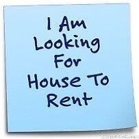 Looking House to Rent