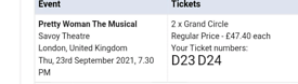 2 tickets for Pretty Woman the Musical
