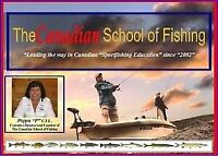 Fishing is almost here, and so is The Canadian School of Fishing