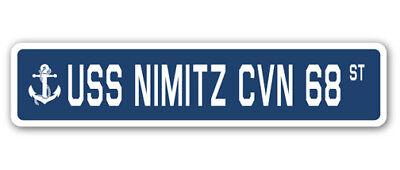 USS NIMITZ CVN 68 Street Sign us navy ship veteran sailor gift