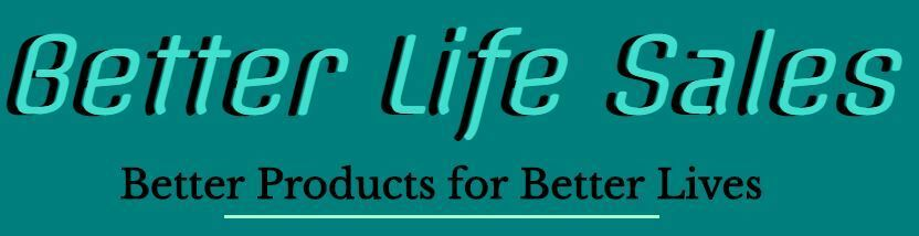 BETTER LIFE SALES