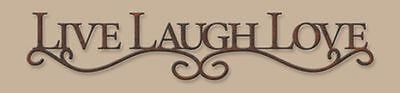"""LIVE LAUGH LOVE"" INSPIRATIONAL MESSAGE SIGN METAL WALL ART 26"" L RUSTIC BROWN"