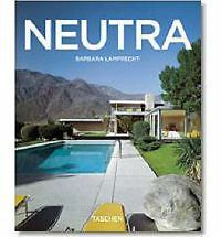 Richard Neutra, 1892-1970: Survival Through Design by Barbara Lamprecht NEW