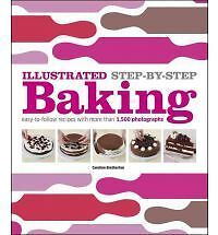 Illustrated Step-By-Step Baking by Caroline Bretherton Hcover NEW