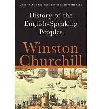 A History of the English-Speaking Peoples by Winston S. Churchill NEW