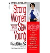 Strong Women Stay Young (Revised) by Miriam E. Nelson NEW