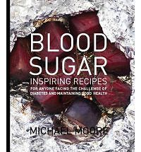 Blood Sugar-Inspiring Recipes for Anyone Facing the Challenge Diab-Michael Moore