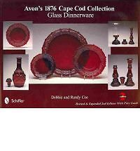 Avon's 1876 Cape Cod Collection- Glass Dinnerware Revised Expanded by Debbie Coe