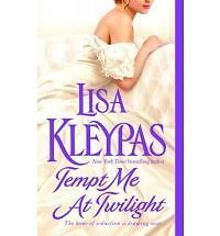 Tempt Me at Twilight by Lisa Kleypas NEW