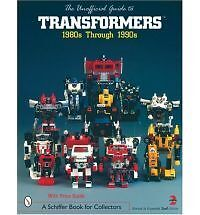 Unofficial Guide to Transformers: 1980s Through 1990s (2nd Revised edition) , PB