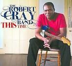 Robert Cray Band - This Time