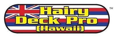 Hairy Deck Pro Hawaii 50