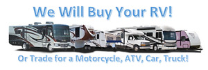 Wanted!  Late Model Travel Trailers, Fifth Wheels, Motorhomes!