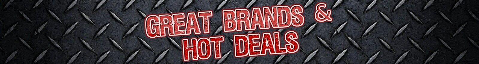 Great Brands & Hot Deals