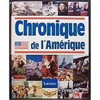 CHRONIQUES DE L'AMÉRIQUE ET CHRONIQUE DE L'AVIATION