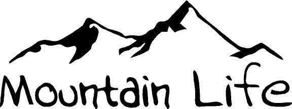 Mountain Life vinyl decal/sticker camping hiking outdoors wo