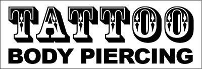 Tattoo Body Piercing Vinyl Banner Sign New 2x4 Ft - Wb