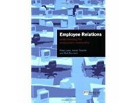 Employee Relations - understanding the employment relationship by Philip Lewis, Adrian Thornhill & M