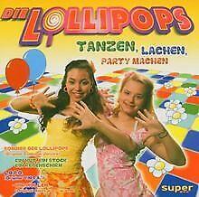 Die Lollipops - Tanzen, lachen, Party machen von Lollipops... | CD | Zustand gut