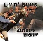 Livin' Blues Xperience - Alive And Kickin'