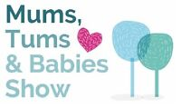 Mums, Tums & Babies Show - October 1st & 2nd at Tradex