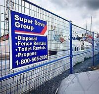 Super Save Fence Rentals - Drivers WANTED! $17.50