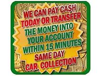 WANTED GOOD OR SCRAP CARS 07457 539 504 ANY AREA