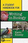 A Student Handbook for Writing in Biology 9781464150760