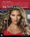 The Adobe Photoshop CC Book for Digital Photog 9780134545110