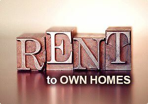 Rent to own houses is there any ?