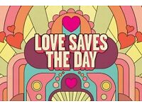 2 x Love Saves the Day Festival Tickets. Full Saturday and Sunday Weekend Tickets