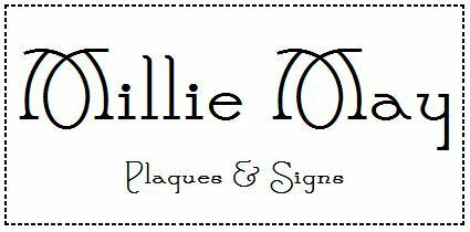 Millie May plaques & signs