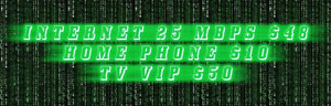 UNLIMITED HIGH SPEED UNLIMITED$48 EXTREME VIP TV $50