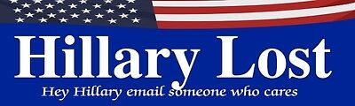 ANTI- HILLARY DONALD TRUMP For President 2016 hillary lost bumper Sticker