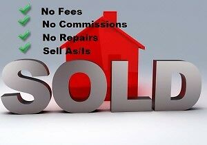 WE WILL PAY CASH FOR YOUR UNWANTED HOME