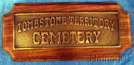 Old West Tombstone Cemetery  Brass Plaque