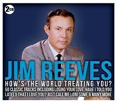 Jim-Reeves-How-s-the-World-Treating-You-2CD-SET-BRAND-NEW-SEALED
