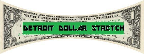 Detroit Dollar Stretch