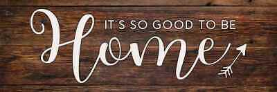 Is it Good to Be Home Farmhouse Rustic Looking Wood Sign Wall B3-06180028033