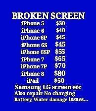 iPhone Samsung LG screen replacement,charging port,camera,speaker,etc.  $110 for Samsung S7 screen repair,$200 for EDGE.
