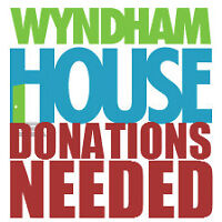 Wyndham House Donations Needed