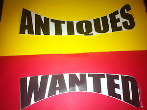 WE PURCHASE ANTIQUES* FURNITURE* COINS* JEWELLERY