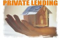 Private Lending!   Good, Bad or No Credit!! $$$$$$$$$$