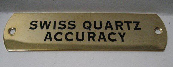 Swiss Quartz Accuracy - Retail Display Advertising Brass Badge