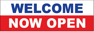 4x8 Ft Welcome Now Open Vinyl Banner Sign