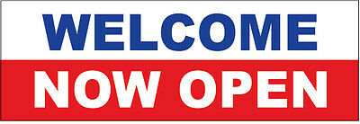 Welcome Now Open Vinyl Banner Sign 4x12 Ft - Wb