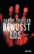 Sabine Thiesler Bewusstlos